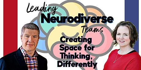 Leading for Neurodiversity -- Creating Space for Thinking, Differently tickets