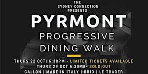 Pyrmont Progressive Dining Walk - Good Food Month