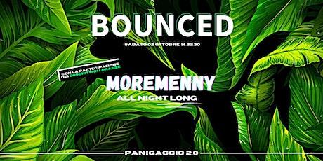 BOUNCED pres. Menny All Night Long biglietti