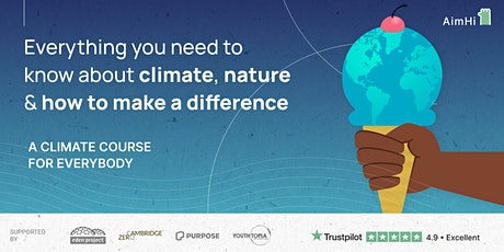 Everything you need to know about climate, nature &how to make a difference tickets