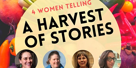 4 Women Telling: A Harvest of Stories tickets