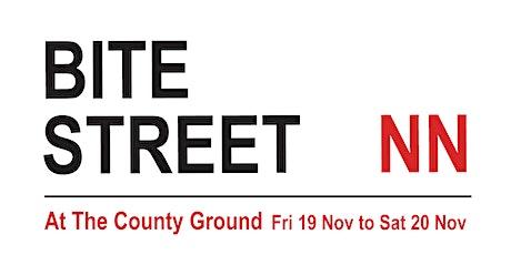 Bite Street NN, Northampton, Nov 19/20 tickets