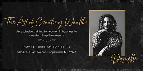 The Art of Creating Wealth tickets