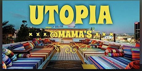 Utopia at Mama's tickets