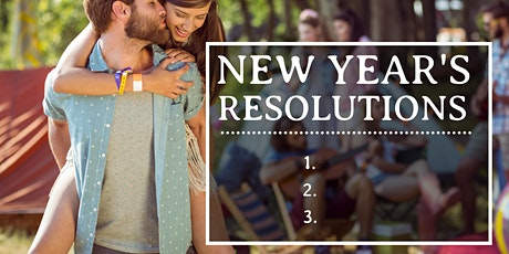 New Years Resolutions that will Create Lasting Love tickets