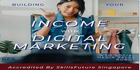 FREE Online Digital Marketing Skills To Secure  Your Job Opportunity tickets
