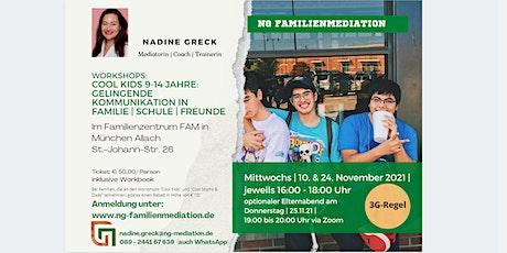 Workshops: Cool Kids (9-14 ): Gelingende Kommunikation in Familie & Schule Tickets