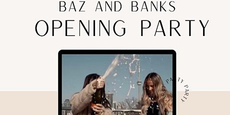 Baz and Banks Grand Opening Celebration tickets
