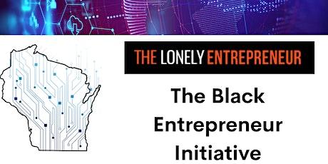 The Black Entrepreneur. Panel Discussion tickets