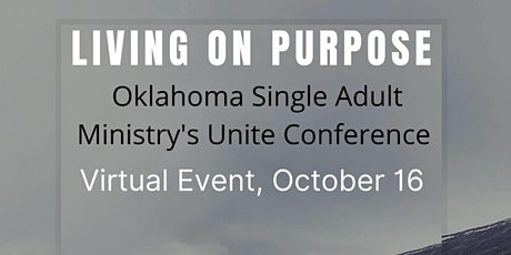 Unite Conference (VIRTUAL) Single Adult Ministry OK District tickets