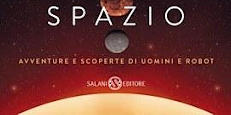 """Giovanni Caprara, """"Breve storia dello spazio"""" biglietti"""