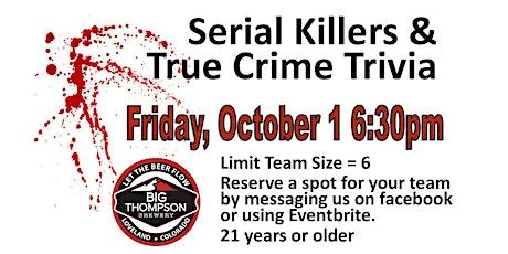 Serial Killer Trivia & True Crime tickets