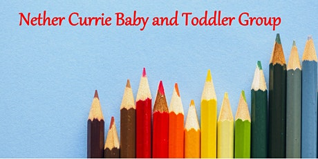 Nether Currie Baby and Toddler Group tickets