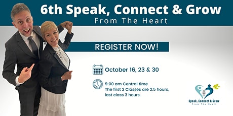 6th Speak Connect and Grow from the Heart tickets