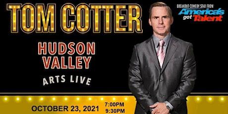Tom Cotter LIVE at Hudson Valley Arts Live tickets