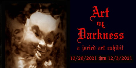 The Art of Darkness a juried art exhibit tickets