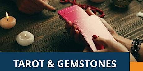 Tarot and Gemstones tickets