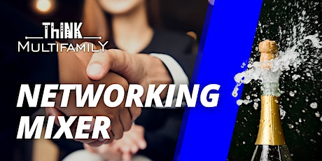 Think Multifamily - HAPPY HOUR MIXER - October 23, 2021 tickets