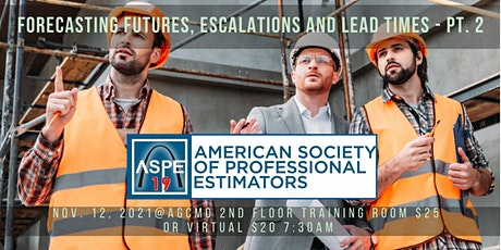 November Chapter Mtg - Forecasting Futures, Escalations, & Lead Times PT. 2 tickets