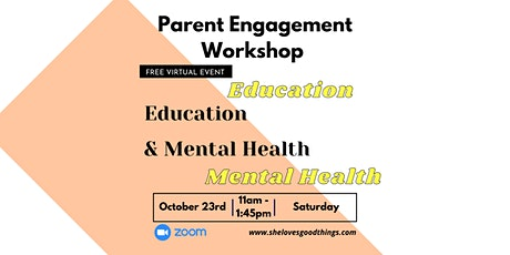Parent of Immigrant Origin - Parent Engagement Workshop 2021 tickets