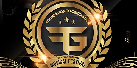 FOUNDATION TO GENERATION THROWBACK MUSICAL FESTIVAL tickets