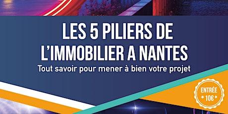 Les 5 piliers de l'immobilier à Nantes billets