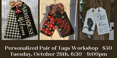 Personalized Pair of Door Tags  Workshop tickets