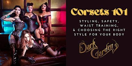 ONLINE: Corsets 101 with Dark Garden tickets