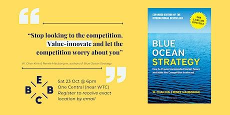 EBBC Dubai - Blue Ocean Strategy (W. Chan Kim & Renée Mauborgne) tickets