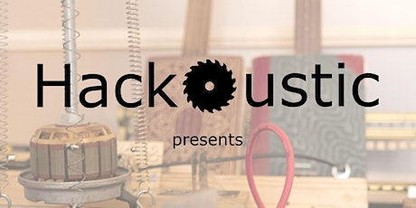 Hackoustic Presents tickets