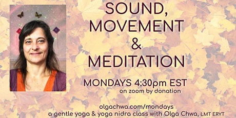 Monday Sound,  Movement and Meditation - Fall 2021 tickets
