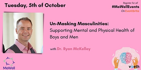 Un-Masking Masculinities: Supporting Men's Mental and Physical Health tickets