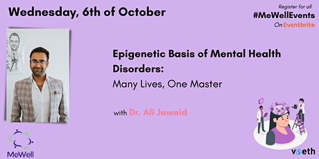 Epigenetic Basis of Mental Health Disorders: Many Lives, One Master tickets