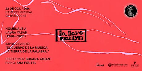 La Llave Marilyn - Homenaje a Laura Yasan (1960-20 entradas