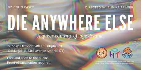 Die Anywhere Else - Staged Reading @ QED tickets