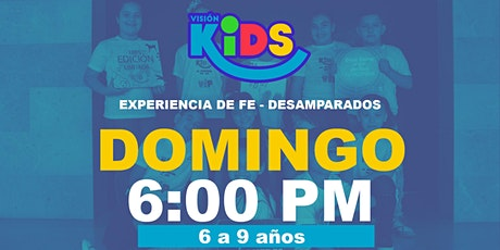 Experiencia de Fe  Kids 6:00pm tickets
