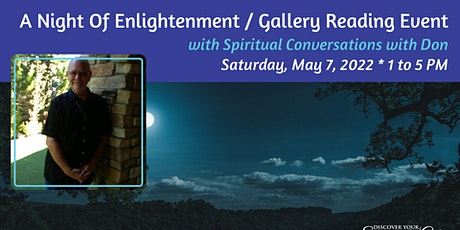 A Night Of Enlightenment / Gallery Reading Event tickets