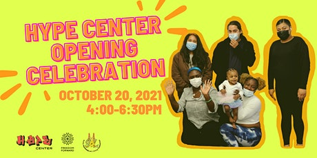 HYPE Center  Official Opening Celebration tickets