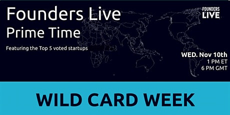 Founders Live Prime Time: Round 5 - Wild Card tickets