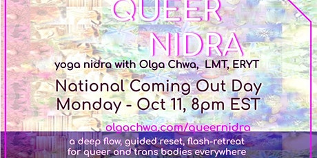National Coming Out Day Queer Nidra Guided Rest and Rest 10/11/21 tickets