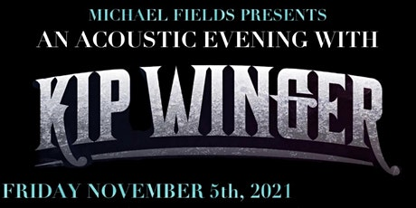An Acoustic Evening with Kip Winger tickets