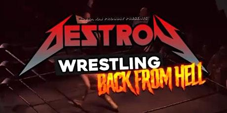Destroy Wrestling: Back From Hell - Rickshaw Wrestling tickets