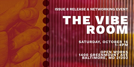 The Vibe Room Issue 8 Release & Creative Networking Event tickets