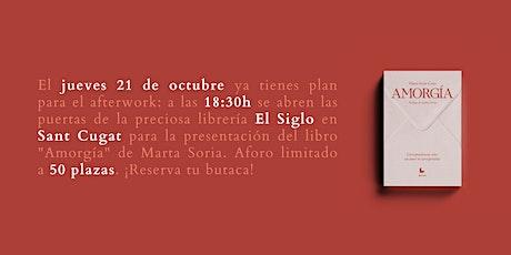 """Presentación del libro """"Amorgía"""", de Marta Soria tickets"""