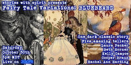 Fairy Tale Variations:  BLUEBEARD tickets