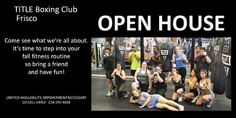 Open House at TITLE Boxing Club Frisco tickets