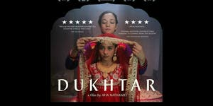 LADYDRINKS PRESENTS A SPECIAL SCREENING OF 'DUKHTAR'...
