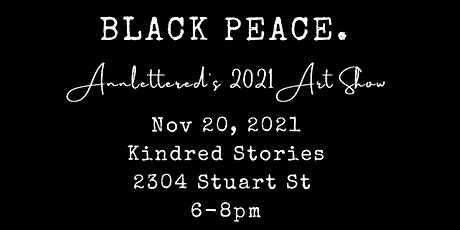 Black Peace. - Annlettered's 2021 Art Show tickets