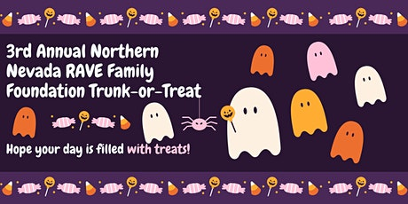 3rd Annual Northern Nevada RAVE Family Foundation Trunk or Treat tickets