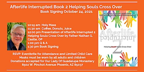 Afterlife Interrupted Book 2 Helping Souls Cross Over Book Signing tickets